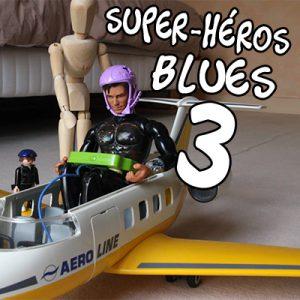 Super-héros blues 3